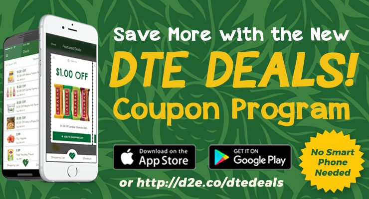 Save More with the New DTE DEALS! Coupon Program