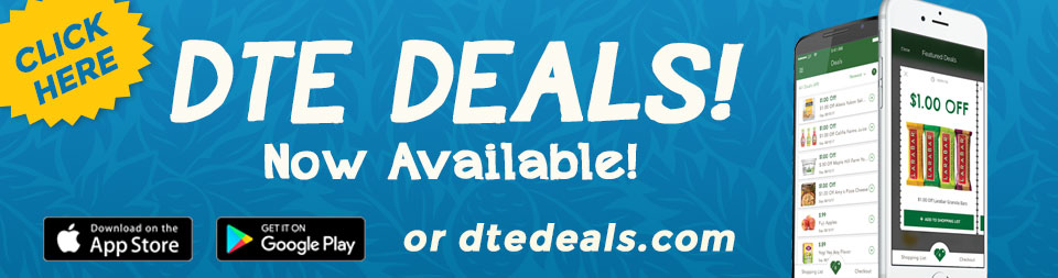 DTE Deals! Now available! Download on the App Store. Get it on Google Play.