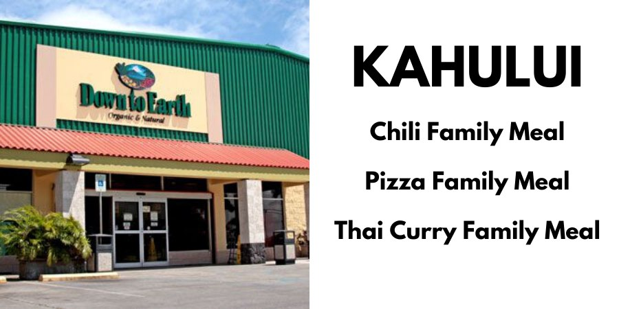 Kahului: Chili Family Meal, Pizza Family Meal, Thai Curry Famiyl Meal