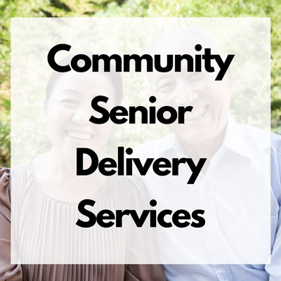 Community Senior Delivery Services
