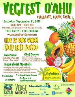 VegFest Oahu: Celebrate, Learn, Taste. Saturday, September 21, 2019.