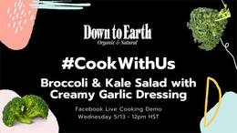 #CookWithUs - Broccoli & Kale Salad with Creamy Garlic Dressing