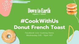 #CookWithUs - Donut French Toast