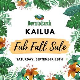 Down to Earth Kailua Fab Fall Sale: Saturday, September 28th
