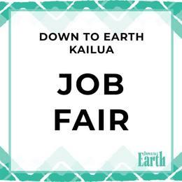 Down to Earth Kailua Job Fair