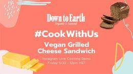 #CookWithUs - Vegan Grilled Cheese Sandwich