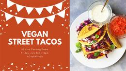 Down to Earth IG Live Cooking Demo: Vegan Street Tacos