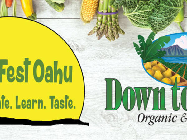 VegFest Oahu. Celebrate, Learn, Taste. Down to Earth Organic and Natural
