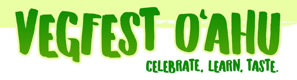 VegFest Oahu: Celebrate, Learn, Taste